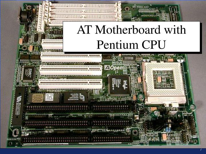 AT Motherboard with Pentium CPU