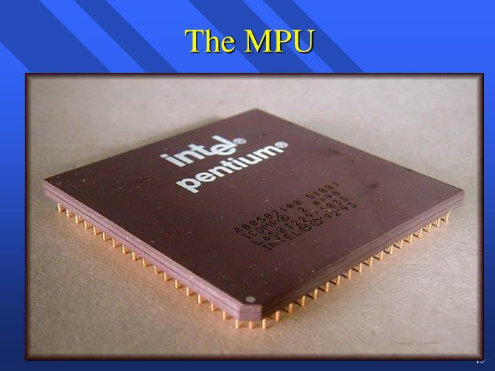 The MPU