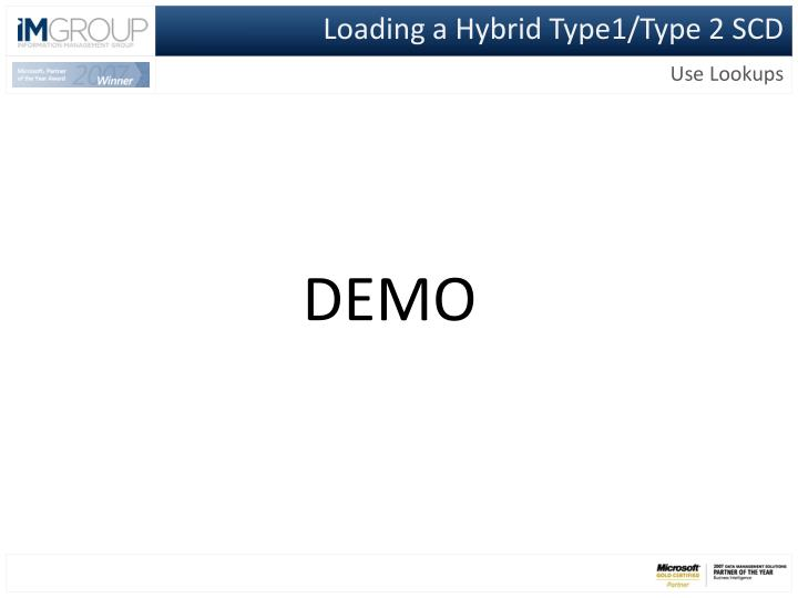 Loading a Hybrid Type1/Type 2 SCD