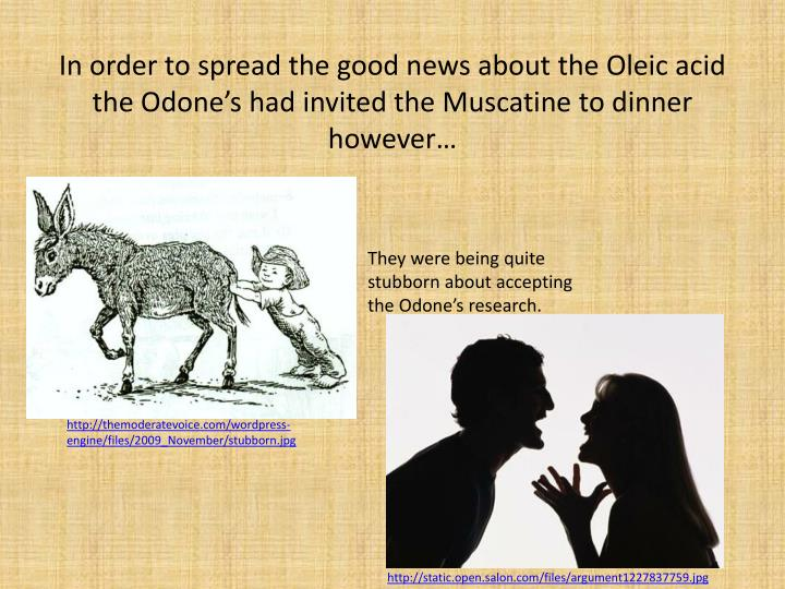 In order to spread the good news about the Oleic acid the