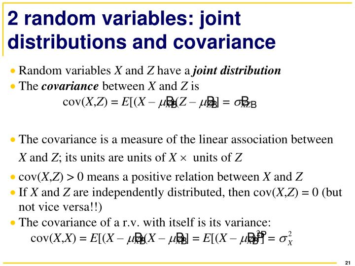 2 random variables: joint distributions and covariance