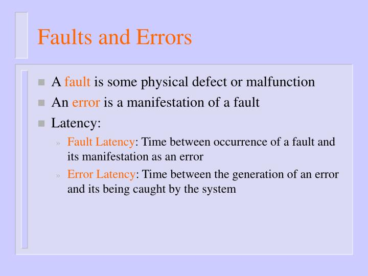 Faults and Errors