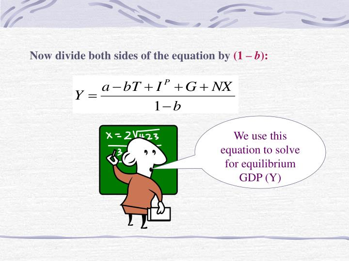 Now divide both sides of the equation by