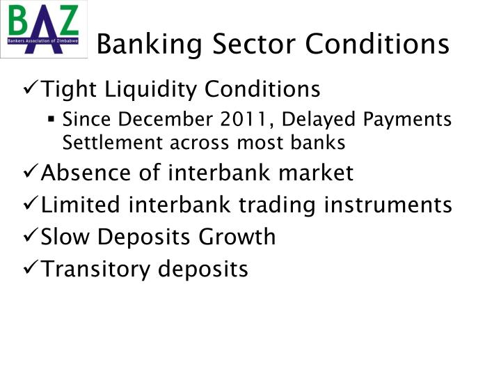 Banking Sector Conditions