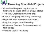 financing greenfield projects