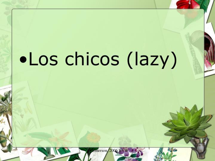 Los chicos (lazy)