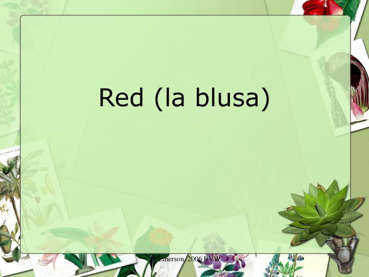 Red (la blusa)
