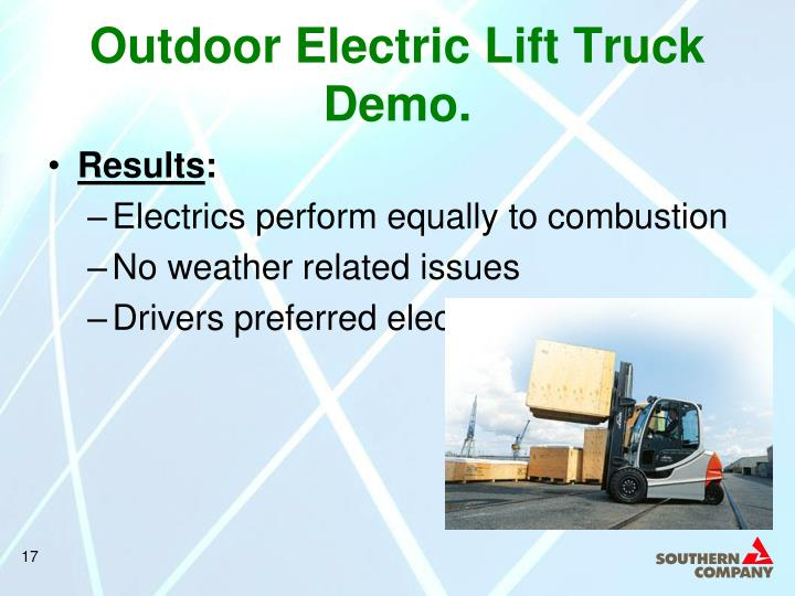 Outdoor Electric Lift Truck Demo.