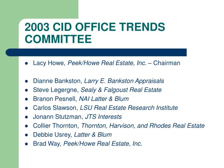 2003 CID OFFICE TRENDS COMMITTEE