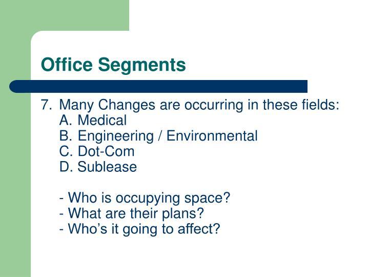 Office Segments