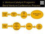 2 venture catalyst programs bend venture conference process