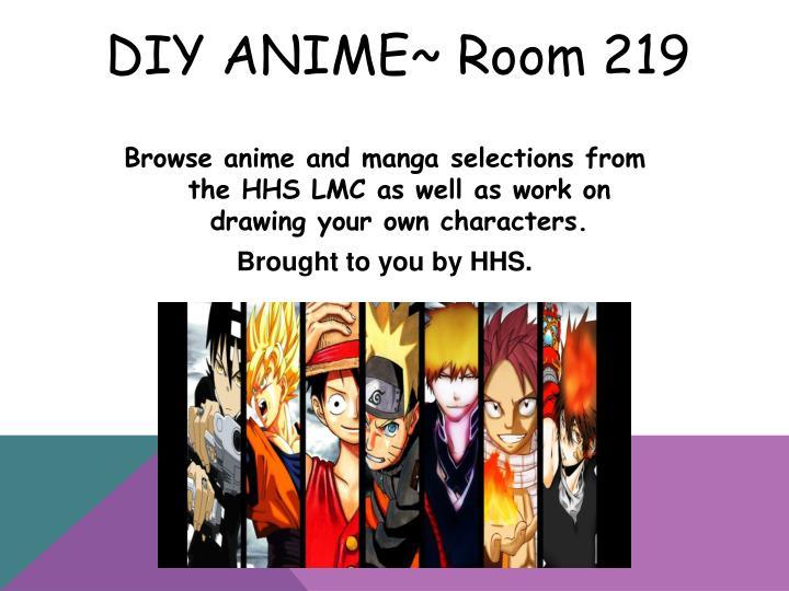 DIY Anime~