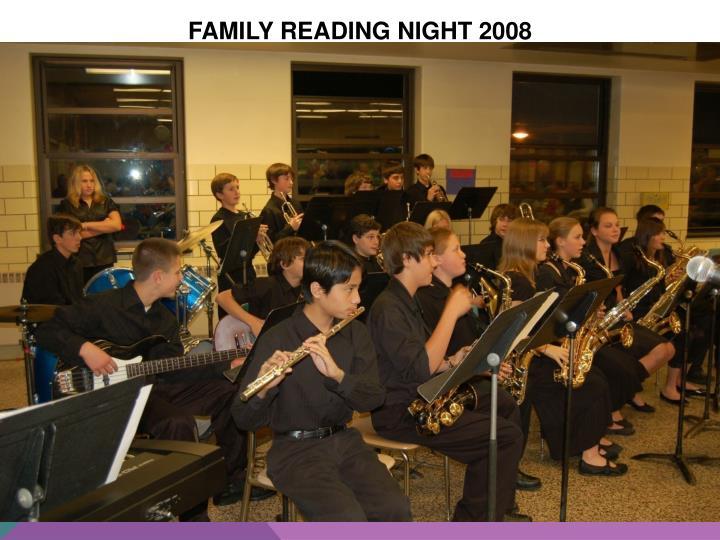 FAMILY READING NIGHT 2008