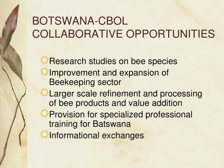 BOTSWANA-CBOL COLLABORATIVE OPPORTUNITIES