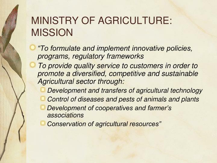 MINISTRY OF AGRICULTURE: MISSION