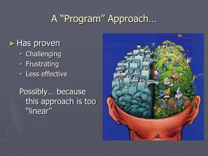 "A ""Program"" Approach…"