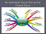 an individual young man as the central focus1