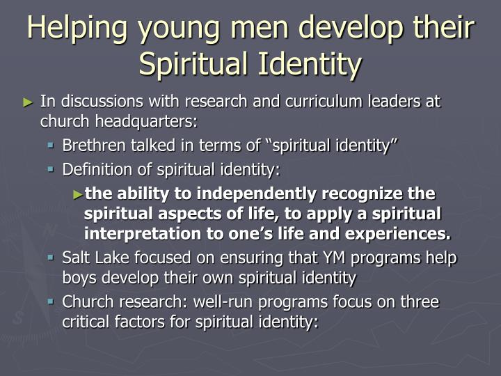 Helping young men develop their Spiritual Identity