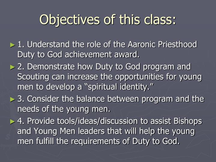 Objectives of this class:
