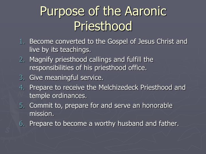 Purpose of the Aaronic Priesthood