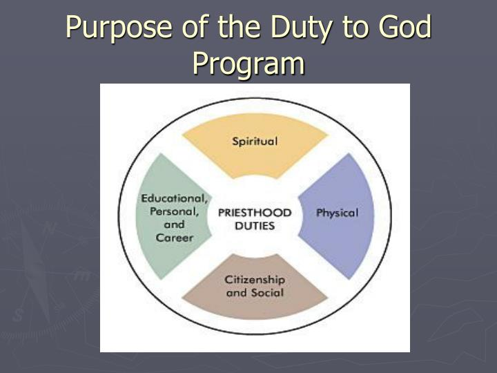 Purpose of the Duty to God Program