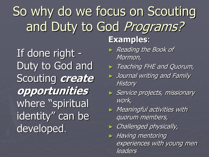 So why do we focus on Scouting and Duty to God