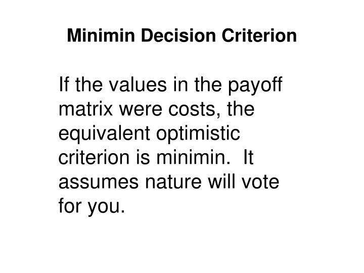 Minimin Decision Criterion