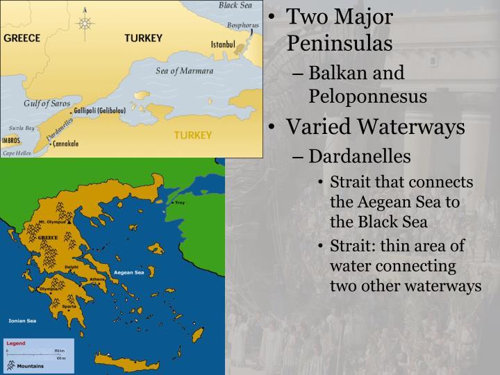 Two Major Peninsulas