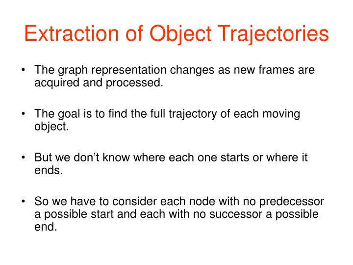 Extraction of Object Trajectories