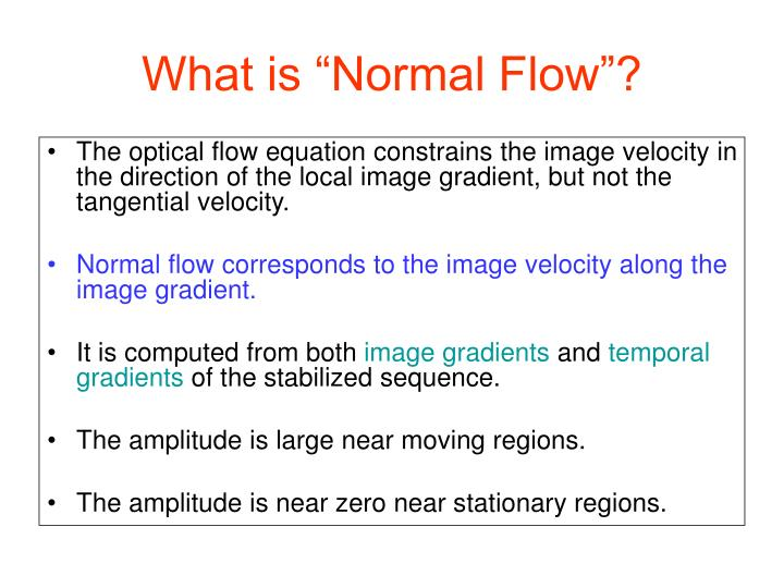 """What is """"Normal Flow""""?"""