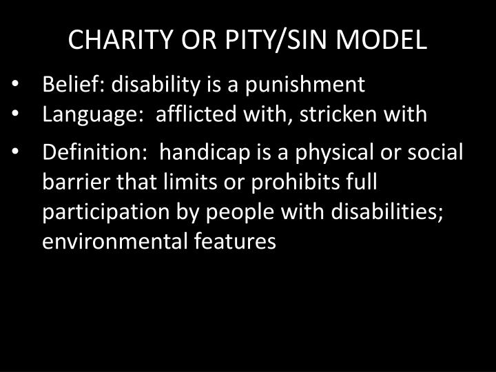 CHARITY OR PITY/SIN MODEL
