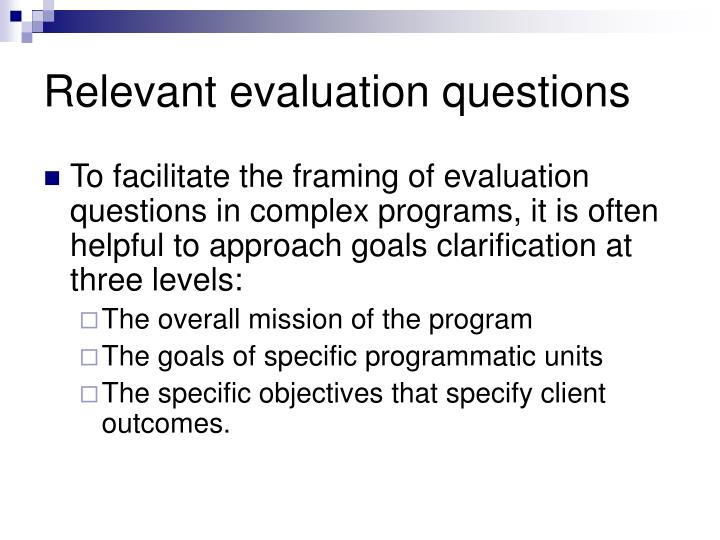 Relevant evaluation questions