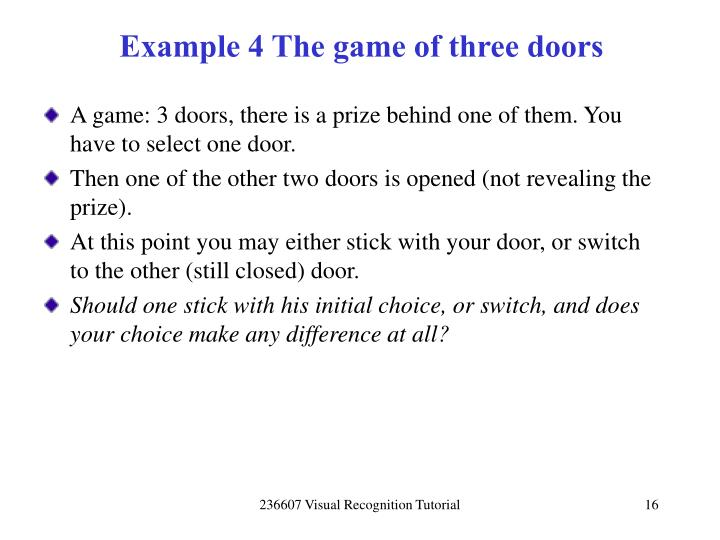 Example 4 The game of three doors