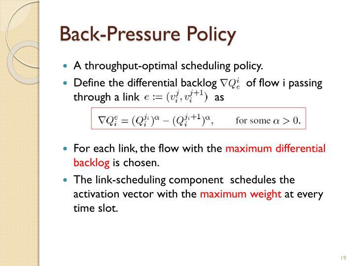 Back-Pressure Policy