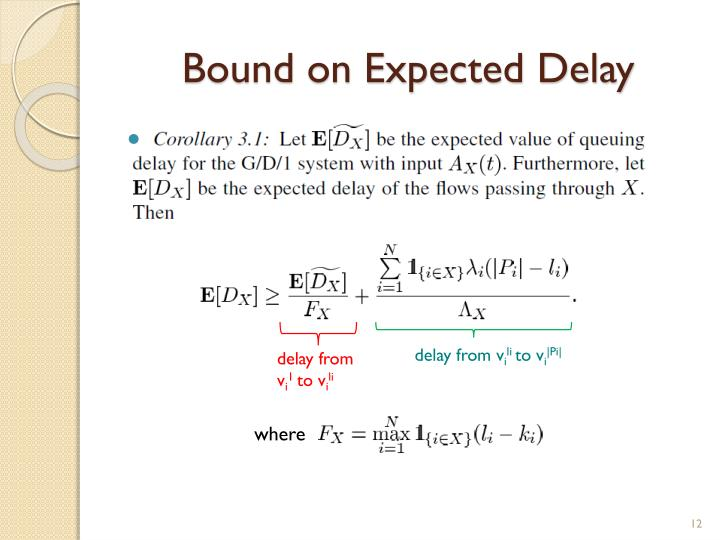Bound on Expected Delay