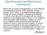 bad character and multi count indictments