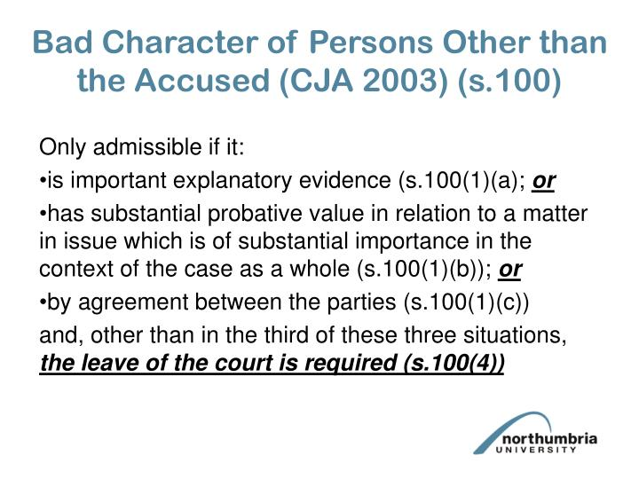 Bad Character of Persons Other than the Accused (CJA 2003) (s.100)