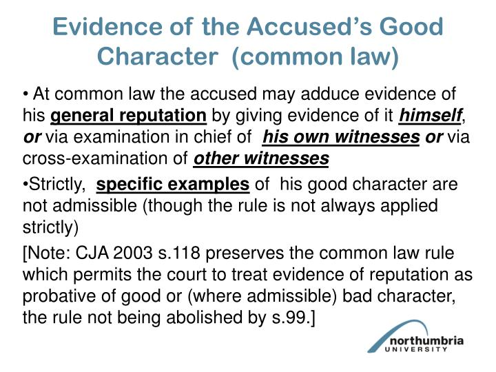 Evidence of the Accused's Good Character  (common law)