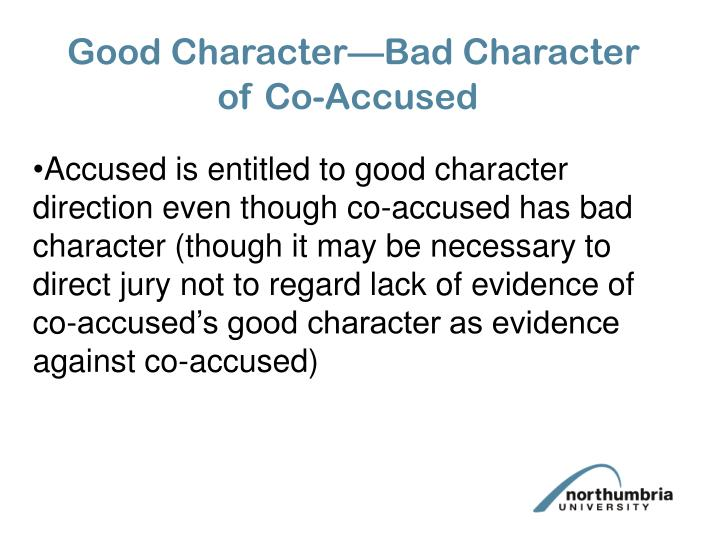 Good Character—Bad Character of Co-Accused