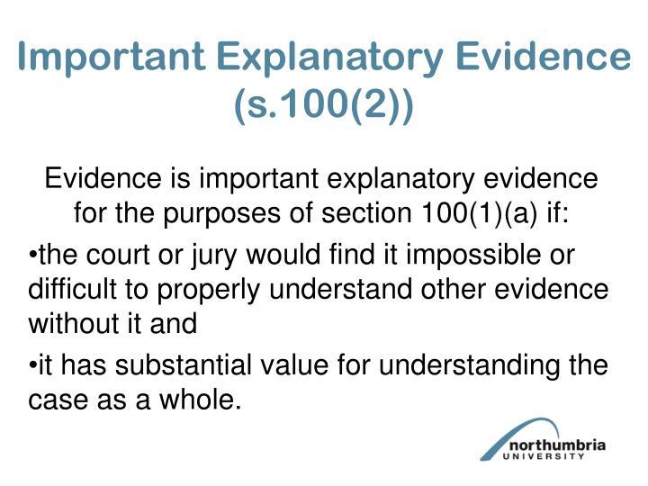 Important Explanatory Evidence