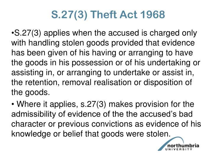 S.27(3) Theft Act 1968