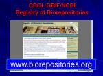 cbol gbif ncbi registry of biorepositories