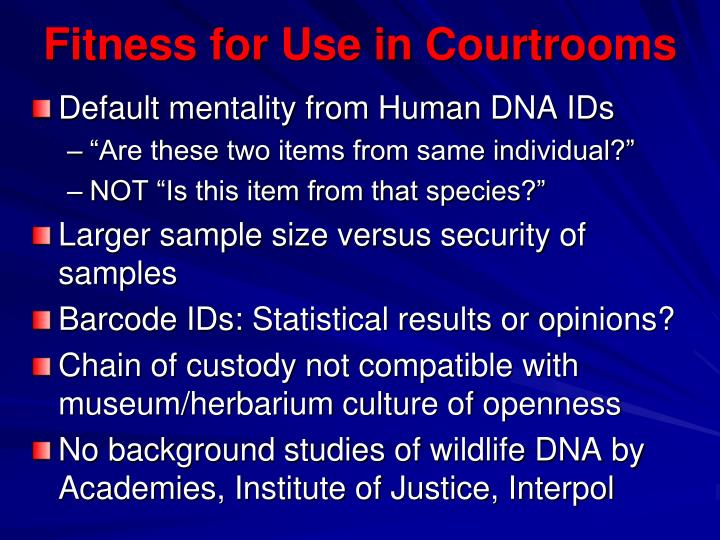 Fitness for Use in Courtrooms