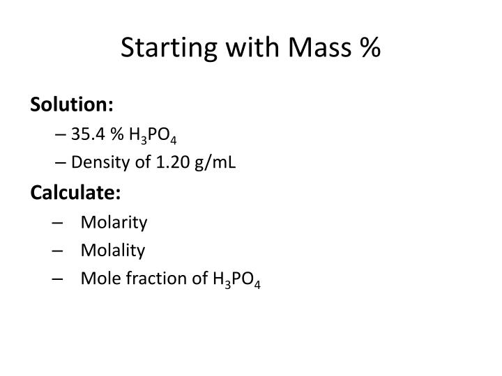 Starting with Mass %