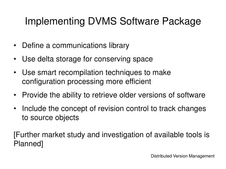 Implementing DVMS Software Package