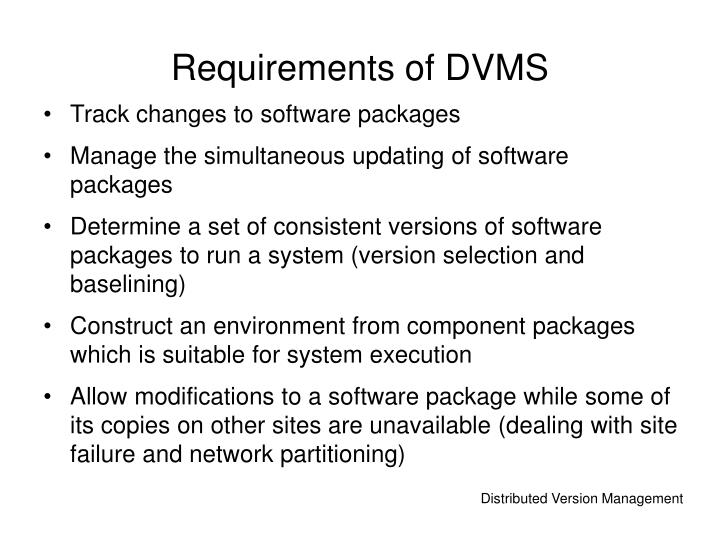Requirements of DVMS