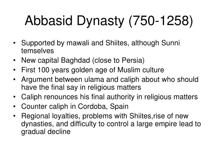 Abbasid Dynasty (750-1258)