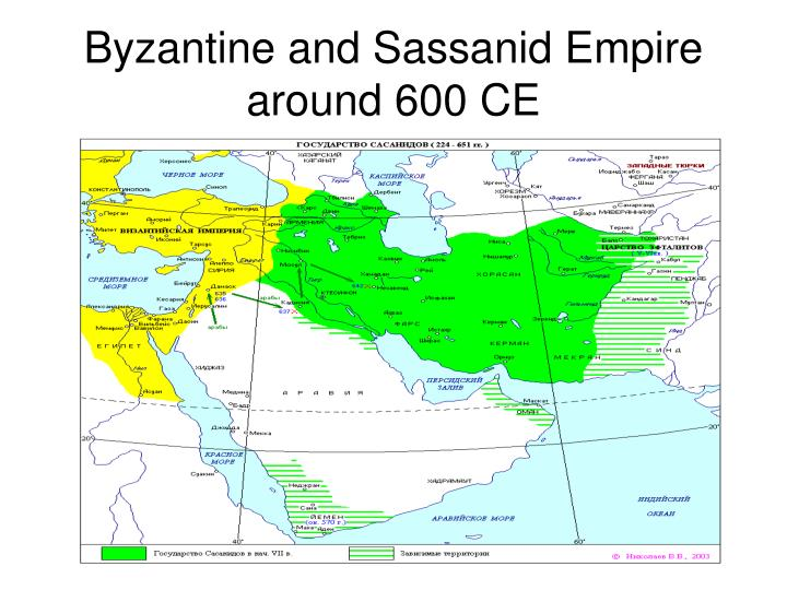 Byzantine and Sassanid Empire around 600 CE