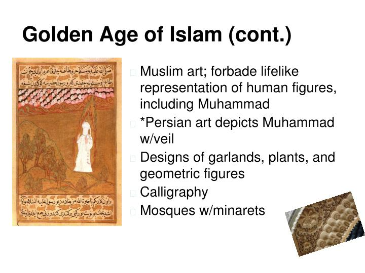 Golden Age of Islam (cont.)
