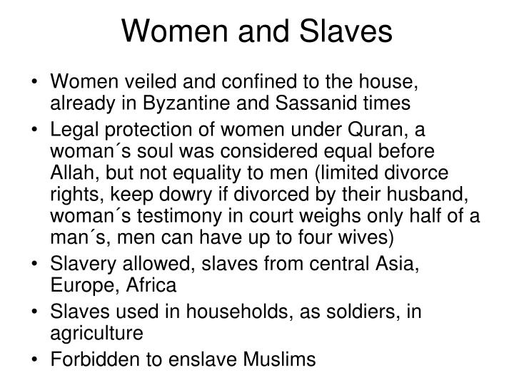 Women and Slaves